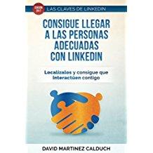 """David Martínez Calduch presenta dos nuevos títulos de la colección """"Las claves de LinkedIn"""""""