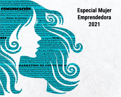 Especial Mujer Emprendedora 2021