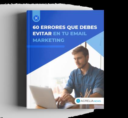 60 errores que hay que evitar en email marketing