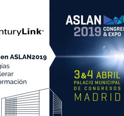 CenturyLink participa en el congreso ASLAN