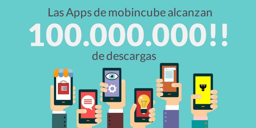 Las apps creadas con el generador Mobincube alcanzan los 100 millones de descargas