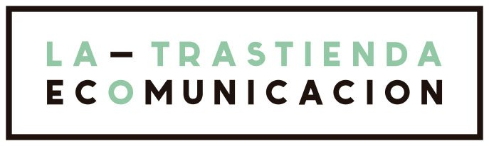 Nace La Trastienda Eco-comunicación, una comunicación especializada en vida saludable, ecología y sostenibilidad