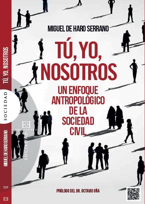 Tú, yo, nosotros: un enfoque antropológico de la sociedad civil