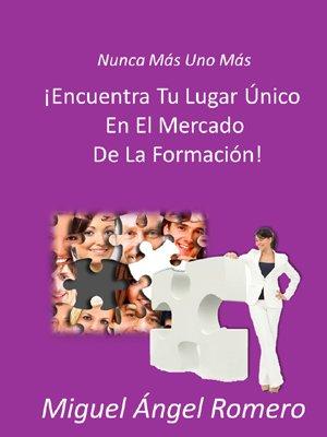 El coach Miguel Ángel Romero lanza online y de forma gratuita un libro para aprender a ser formador