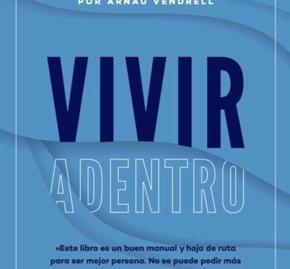 """""""Vivir Adentro: Reflexiones para tu Yo interior"""""""