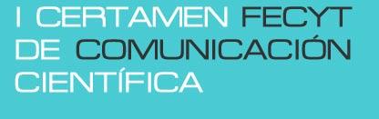 La Fundación Española para la Ciencia y la Tecnología pone en  marcha el  I Certamen FECYT de comunicación científica
