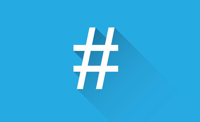 Antes de usar un hashtag en tu campaña de comunicación  ten en cuenta estos consejos
